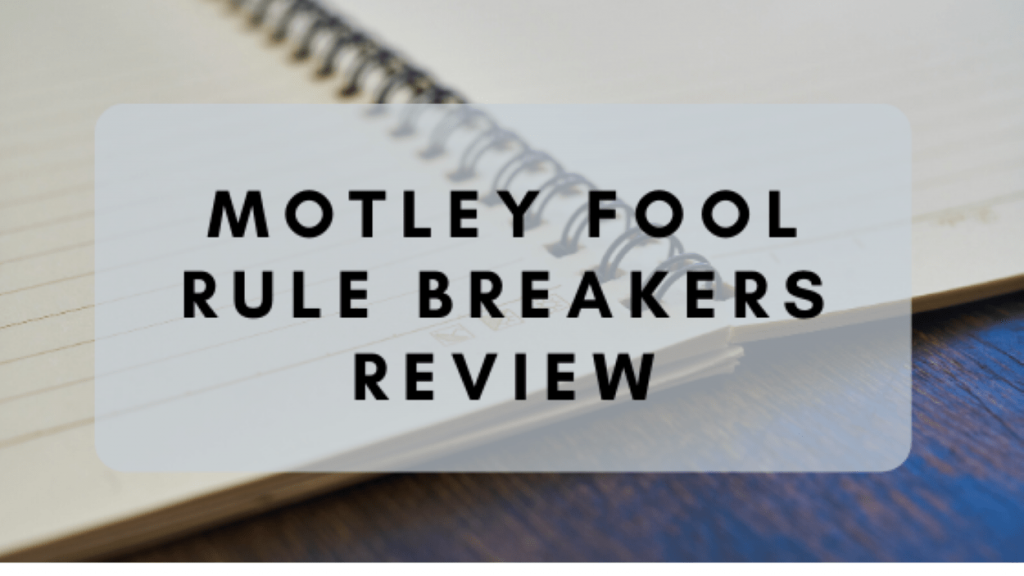 motley-fool-rule-breakers-review
